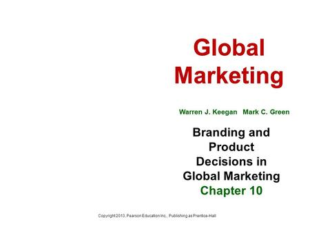 Branding and Product Decisions in Global Marketing