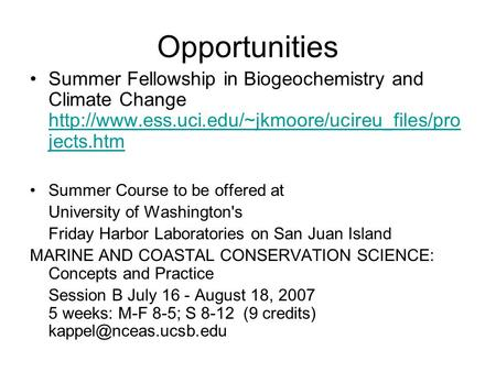 Opportunities Summer Fellowship in Biogeochemistry and Climate Change  jects.htm