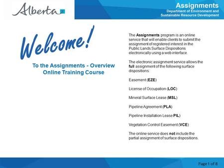 Page 1 of 8 To the Assignments - Overview Online Training Course The Assignments program is an online service that will enable clients to submit the assignment.
