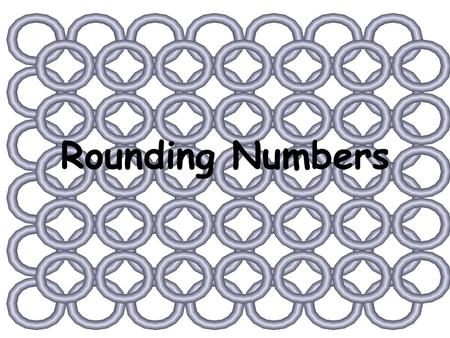 Rounding Numbers. Compensation is the rule! Solve these problems mentally 4.2 + 3.7 + 5.8 + 4.3 $43.28 - $12.18.