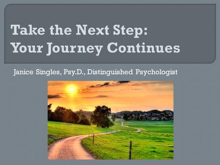 Take the Next Step: Your Journey Continues