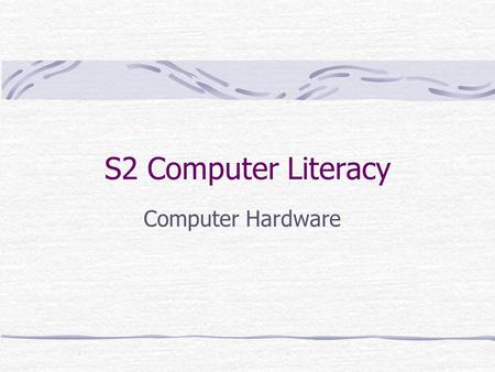 S2 Computer Literacy Computer Hardware. Overview of Computer Hardware Motherboard CPU RAM Harddisk CD-ROM Floppy Disk Display Card Sound Card LAN Card.