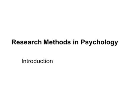 © 2009 by The McGraw-Hill Companies, Inc. Research Methods in Psychology Introduction.