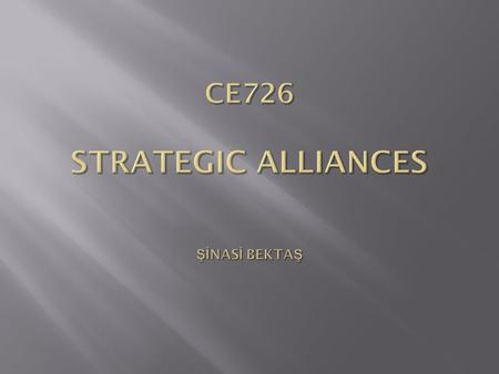 Strategic Alliance is an agreement between companies(partners) to reach objectives of a common interest.