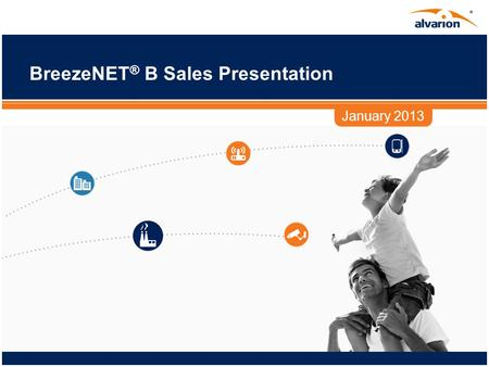 BreezeNET ® B Sales Presentation January 2013. 2 Proprietary and confidential. Disclaimer This presentation contains forward-looking statements within.