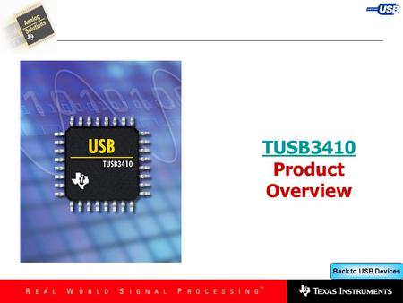Back to USB Devices TUSB3410 TUSB3410 Product Overview.