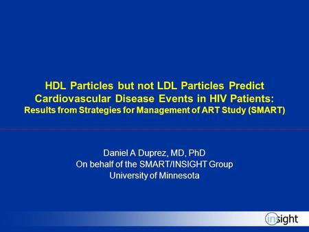 HDL Particles but not LDL Particles Predict Cardiovascular Disease Events in HIV Patients: Results from Strategies for Management of ART Study (SMART)