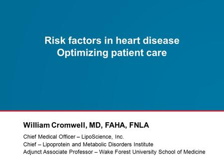 Risk factors in heart disease Optimizing patient care