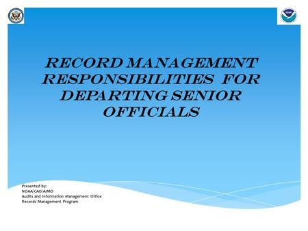 Record management Responsibilities for departing senior officials