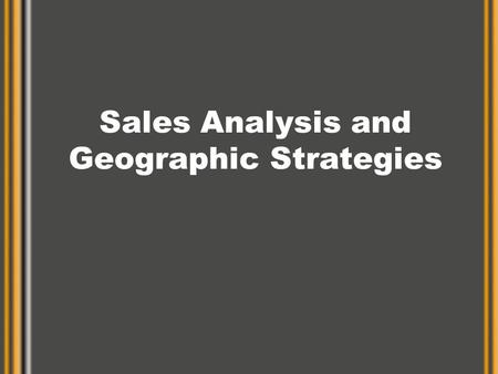 Sales Analysis and Geographic Strategies. Light Beer Marketing Bud Light, Miller Lite, and Coors Light - Maintain MGD, Bud, High Life - Take Share Who.