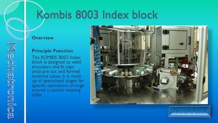 Kombis 8003 Index block Overview Principle Function