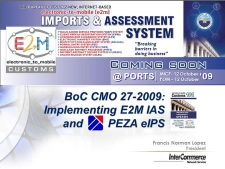 BoC CMO : Implementing E2M IAS and PEZA eIPS