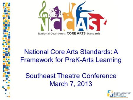 National Core Arts Standards: A Framework for PreK-Arts Learning