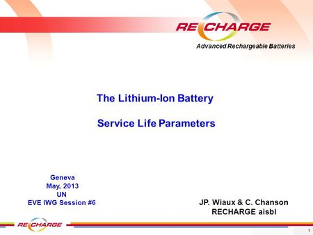 The Lithium-Ion Battery Service Life Parameters