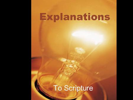 Explanations To Scripture. Gen. 1:26 Elohim is the Hebrew word used for God It is the plural form of Eloah Very great, exceedingly God It is the most.