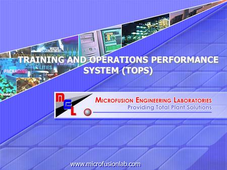 Www.microfusionlab.com TRAINING AND OPERATIONS PERFORMANCE SYSTEM (TOPS)