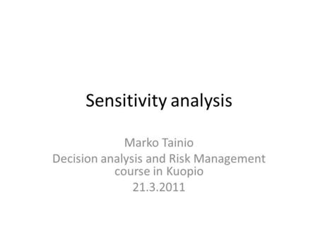 Decision analysis and Risk Management course in Kuopio