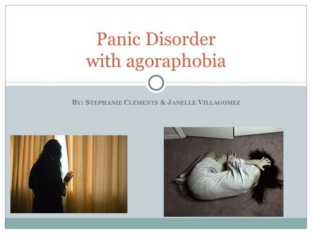 case study of panic disorder with agoraphobia The diagnostic criteria for panic disorder with agoraphobia i believe this is the appropriate diagnosis because her symptoms meet the criteria in the dsm-iv.