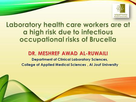 Department of Clinical Laboratory Sciences, College of Applied Medical Sciences, Al Jouf University.