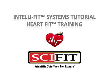Heart Fit Training Congratulations! Now that you have completed your test – you are ready for your training. This training program is based off the level.