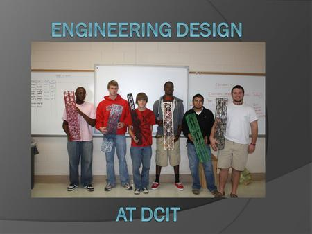 Engineering design At dcit.