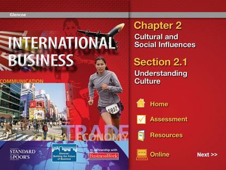 Next >>. 2 Understanding cultural differences can help promote good global business.