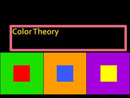 Primary colors: RED, YELLOW, BLUE Primary colors are colors that you cannot make by mixing other colors. You must already have them.