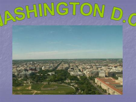 Washington the District of Columbia is located on the East Coast of the U.S.A.. It was chosen by George Washington (the first president) as permanent.
