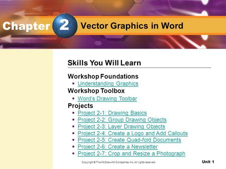 Unit 1 Design with Microsoft Word Vector Graphics in Word Chapter Workshop Foundations  Understanding Graphics Understanding Graphics Workshop Toolbox.