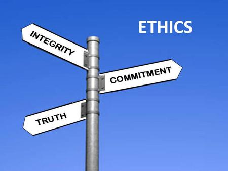 ETHICS. Find Definitions Moral Issues related to how people expect you behaviour or react Ethical issues that impact on what is right or wrong or what.