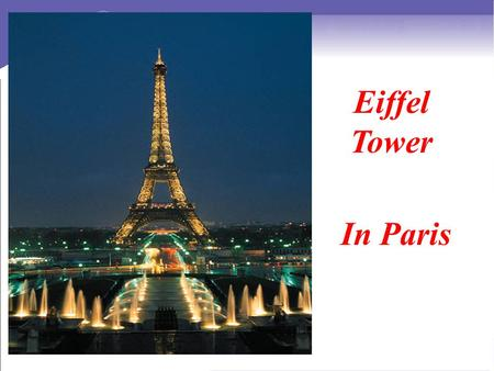 Eiffel Tower In Paris. Wish you were here S 1.Do you like traveling? Do you want to visit some interesting places? 2. Why do you want to travel? Lead-in.