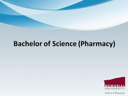 Bachelor of Science (Pharmacy). Pharmacy Career Options Community Hospital Industry Research Academia Government.