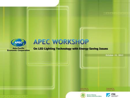 Purpose of Workshop The Joint Statement of 2009 APEC Ministers: 1. Elimination of trade barriers of the four basic clean energy technologies (such as.