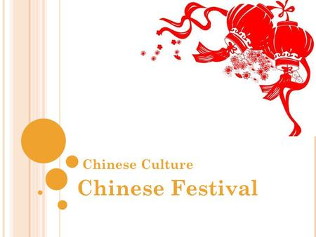 Chinese Culture Chinese Festival.