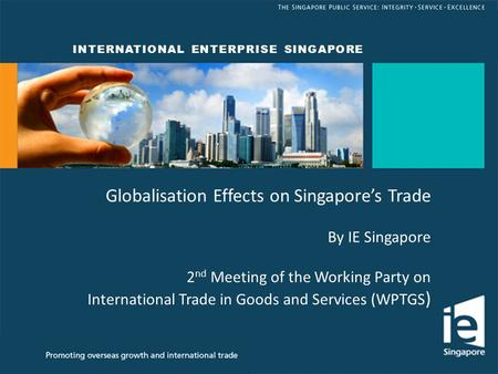 Globalisation Effects on Singapore's Trade