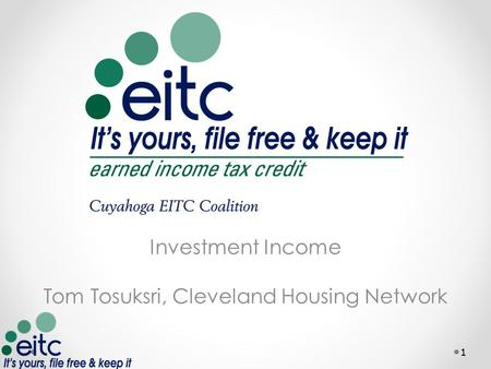 Investment Income Tom Tosuksri, Cleveland Housing Network 1.