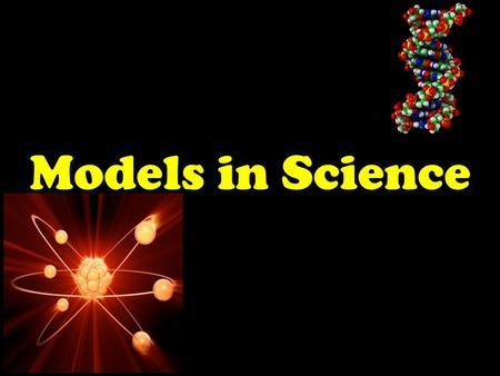 Models in Science. What do a crash-test dummy, a mathematical equation and a road map have in common? They are all models that represent real things.