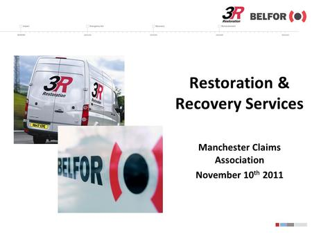 Restoration & Recovery Services Manchester Claims Association November 10 th 2011.