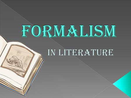 formalist criticism on waiting on the Formalism (also known as new criticism) a basic approach to reading and understanding literature armstrong atlantic state university formalist theory has dominated the american literary.