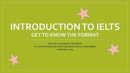 Introduction to IELTS get to know the format