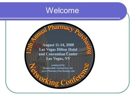 Welcome. Improving Pharmacy Efficiency New Equipment And Technologies For Inventory Control Donna Riehl CPhT, PhT.R.