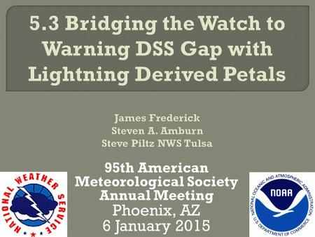 95th American Meteorological Society Annual Meeting Phoenix, AZ 6 January 2015.