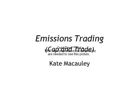 Emissions Trading (Cap and Trade) Kate Macauley. 1. Economics of emissions trading 2. Overview of the EU Emissions Trading Scheme (ETS)