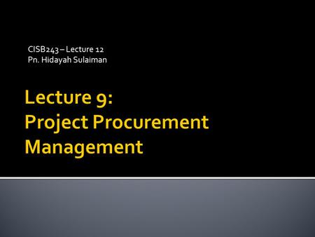 Lecture 9: Project Procurement Management