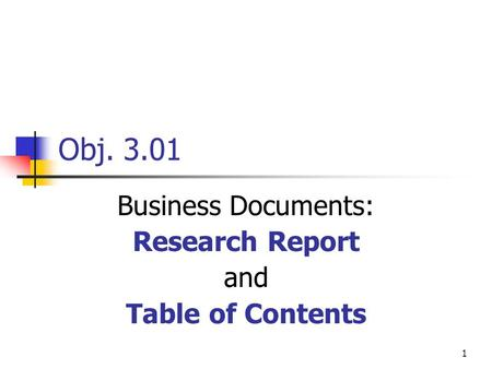 Business Documents: Research Report and Table of Contents