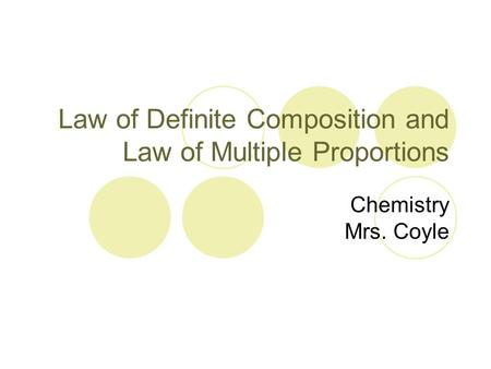 Law of Definite Composition and Law of Multiple Proportions