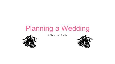 Planning a Wedding A Christian Guide. What comes after the engagement? Every engagement decision should be based on prayer. Trusting in the Holy Spirit's.