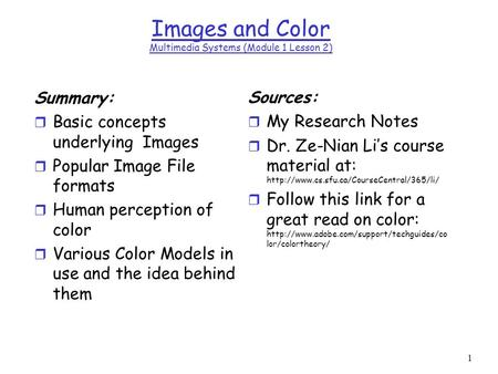 Images and Color Multimedia Systems (Module 1 Lesson 2)