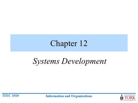 Chapter 12 Systems Development.