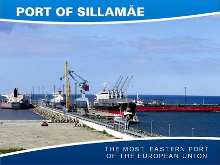 "Www.silport.ee. SILPORT belongs to The Trans-European Transport Network (TEN-T) as a Category ""A"" port among the 319 key seaports along Europe's coastline."